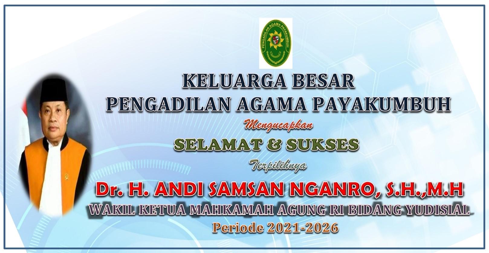 Selamat dan Sukses atas Pemilihan Wakil Ketua Mahkamah Agung RI Bidang Yudisial Periode 2021-2026