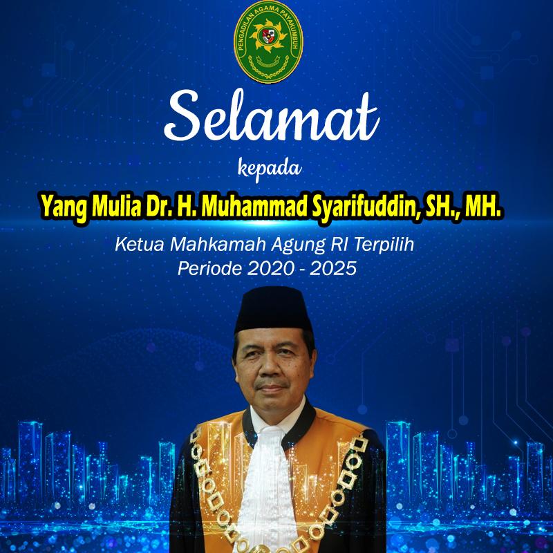 Selamat Atas Terpilihnya Ketua Mahkamah Agung RI Periode 2020-2025